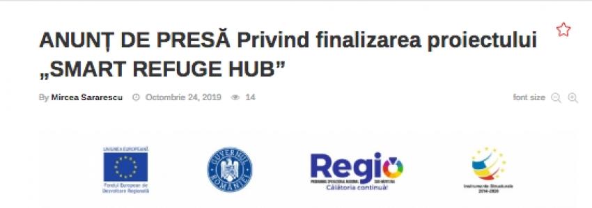 """ANUNȚ DE PRESĂ Privind finalizarea proiectului """"SMART REFUGE HUB"""""""