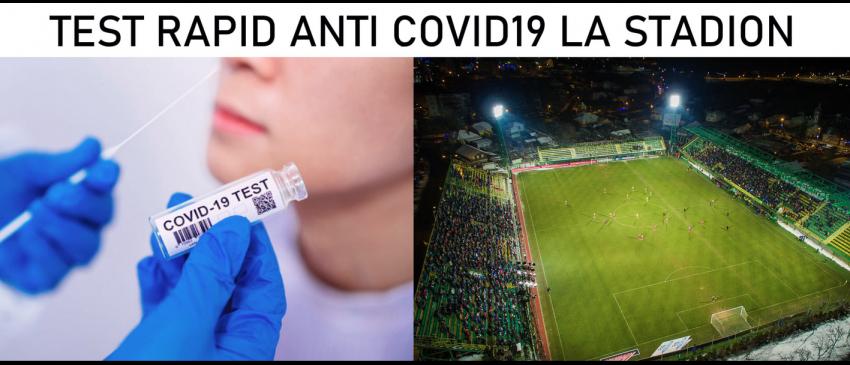 Teste rapide la stadion, în ziua meciului cu FC Rapid!