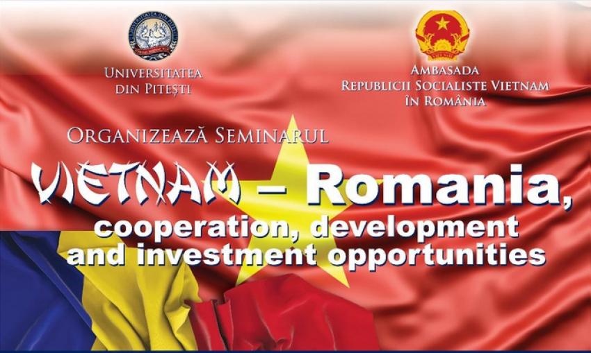 Oportunităţi de cooperare economică, socială și culturală  între Romania și Republica Vietnam analizate la Universitatea din Pitești