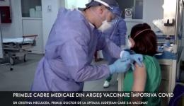 Video! Primii medici din Argeș vaccinați împotriva COVID. Care este reacția cadrelor medicale despre vaccin